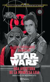 Star Wars. Una aventura de la princesa Leia