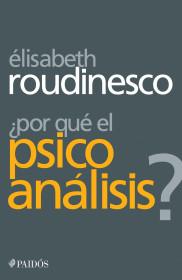 ¿Por qué el psicoanálisis?