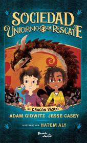Sociedad Unicornio de Rescate. El dragón vasco